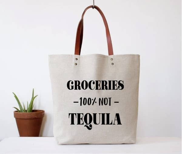 Groceries, Not Tequila Funny Tote