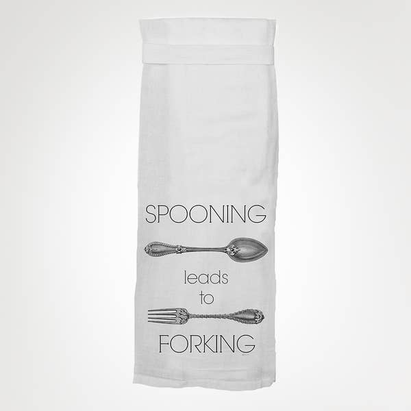 Spooning Leads To Forking KITCHEN TOWEL