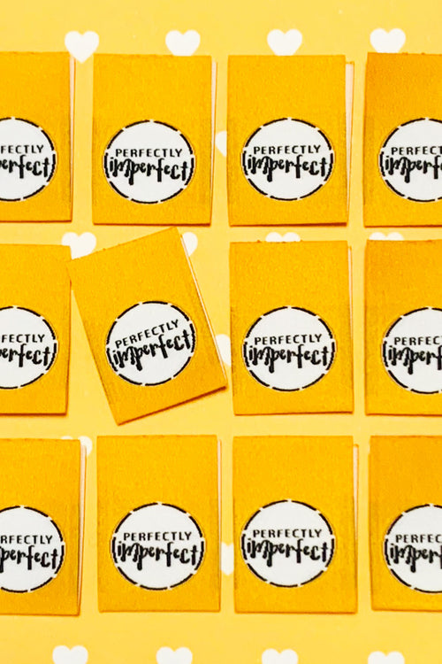 """Perfectly Imperfect"" Woven Label"