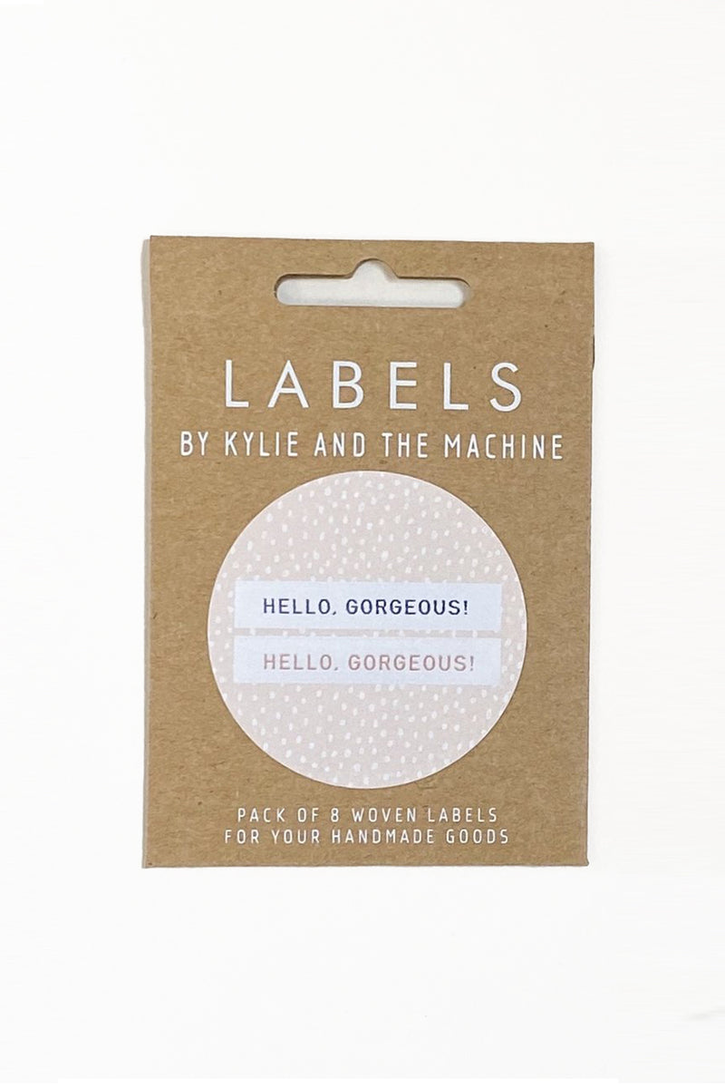 """Hello, Gorgeous"" Woven Label"