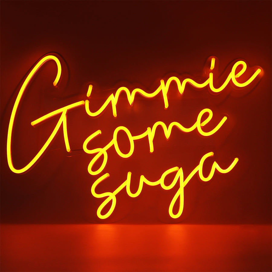 'Gimme Some Suga' Orange Neon LED Wall Mountable Sign