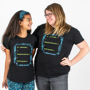 """If Awesome, Take Over World"" Computer Programming T-Shirt - Adult and Child"