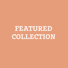 Featured Collection