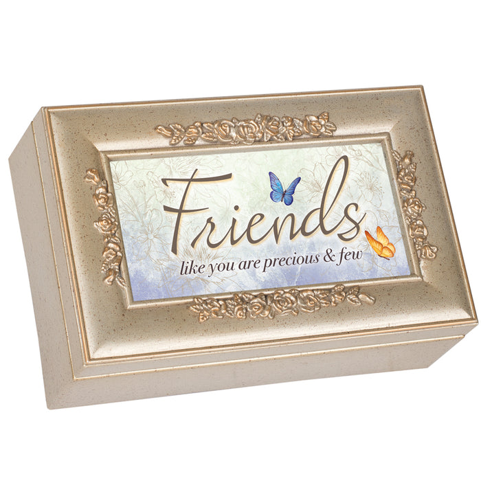 FRIENDS LIKE YOU ARE PRECIOUS MUSIC BOX