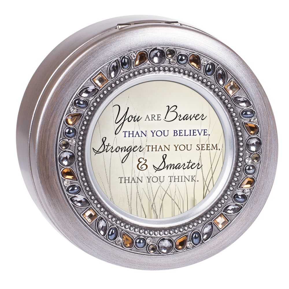YOU ARE BRAVER MUSIC BOX