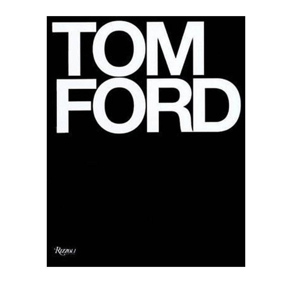 Rizzoli | Tom Ford Hardcover Book | VOULT.COM.AU