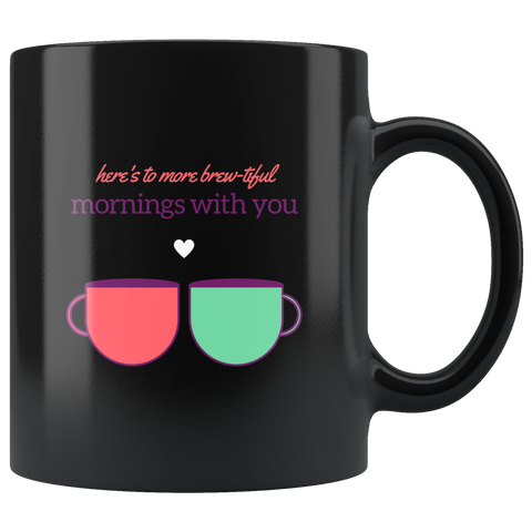 Brewtiful Mornings Coffee Cup - DriftOwl