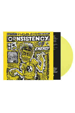 CONSISTENCY OF ENERGY (RE-PRESS) / LP