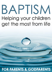 Baptism - helping your children get the most from life