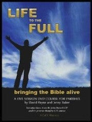 Life to the Full - bringing the Bible alive