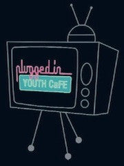 Plugged In - Youth CaFE