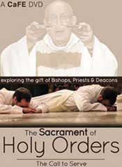 The Sacraments - Holy Orders