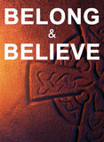 BELONG & BELIEVE: Full Course Set for Parishes and Groups