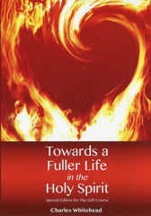 The Gift: Book - Towards a Fuller Life in the Holy Spirit