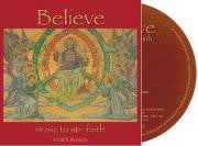 Believe: Music to stir faith CD