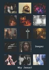Deeper: Why Jesus? DVD Course (PAL)