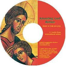Knowing God Better: Music to help you pray CD