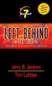 Left Behind Book 7 Busted