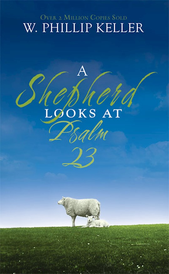 A Shepherd look at Psalm 23