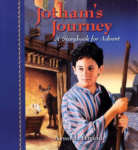 Jotham's Journey - A Story for Advent