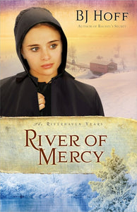River Of Mercy - The Riverhaven Years Book 3