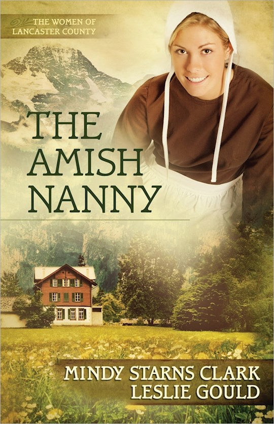 The Amish Nanny - The Women Of Lancaster County Book 2
