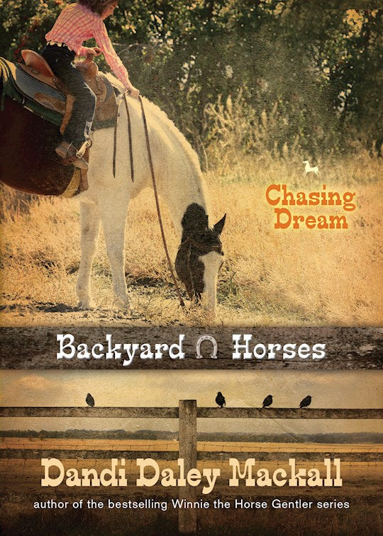 Backyard Horses - Chasing Dream