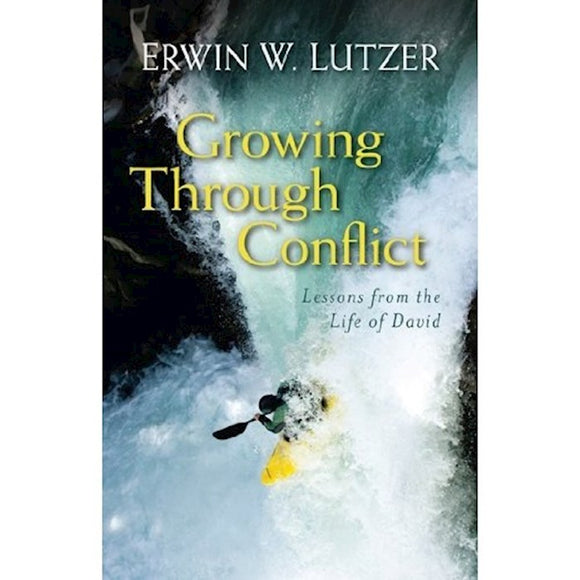 Growing Through Conflict, Lessons from the Life of David