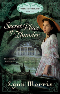 Secret Place Of Thunder  - Cheney Duvall, M.D.  Series Book 5