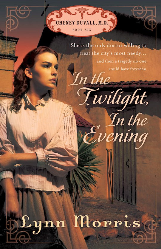 In The Twilight, In The Evening - Cheney Duvall, M.D. Series Book 6