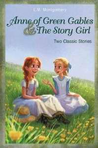 Anne of Green gables & The Story Girl
