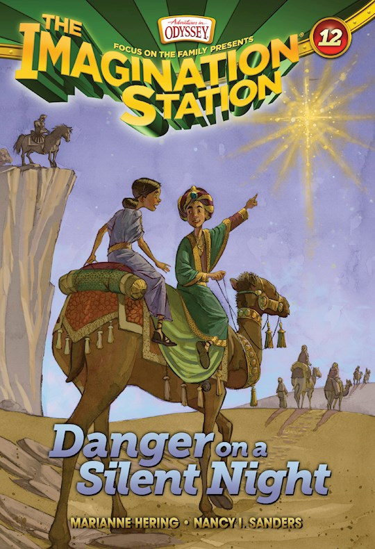 The Imagination Station 12 - Danger on a Silent Night