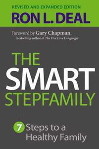 Smart Stepfamily - 7 Steps To A Healthy Family
