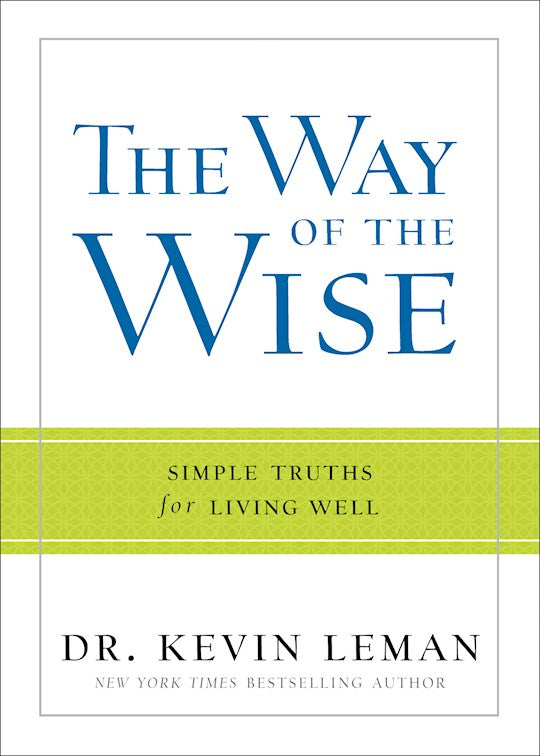 The Way of the Wise, Simple Truths for Living Well