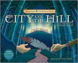 City on the Hill - Hardcover picture book