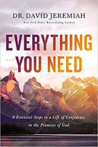 Everything Your Need, 8 Essential Steps to a Life of Confidence in the Promises of God