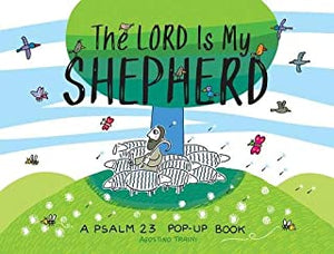 The Lord Is My Shepherd: A Psalm 23 Pop-Up Book - Hardcover