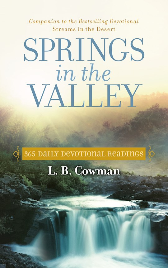 Springs in the Valley 365 Daily Devotional Readings