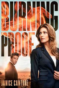 Burning Proof - Cold Case Justice Series Book 2