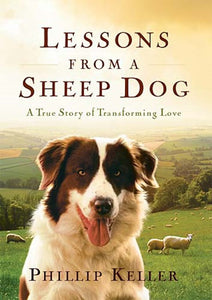 Lessons from a Sheep Dog - Hard cover
