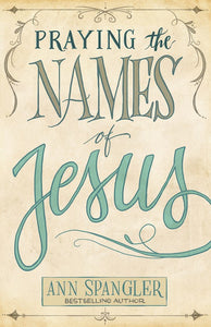 Praying the Names of Jesus