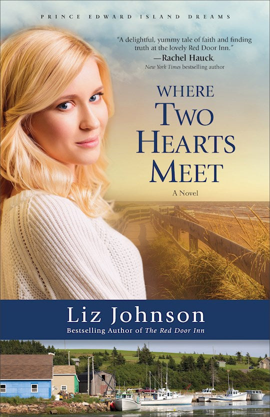 Where Two Hearts Meet - Prince Edward Island Dreams Book 2
