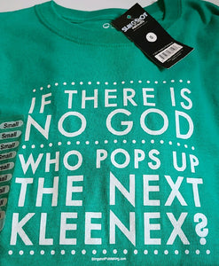 If there is no God T-Shirt Size S
