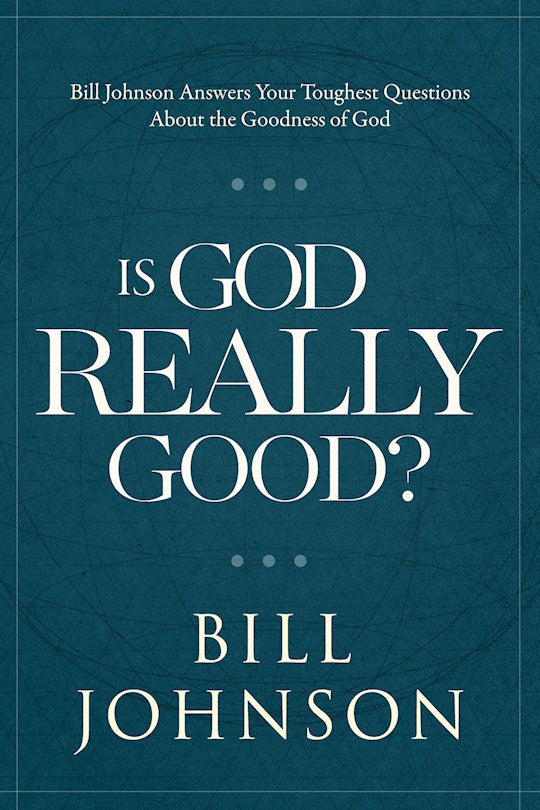 Is God Really Good? Hard cover