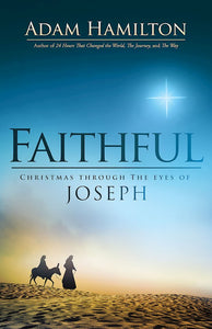 Faithful - Christmas Through the Eyes of Joseph - Hard cover