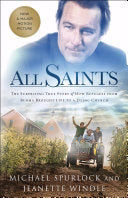 All Saints. The Surprising True Story Of How Refugees From Burma Brought Life To A Dying Church