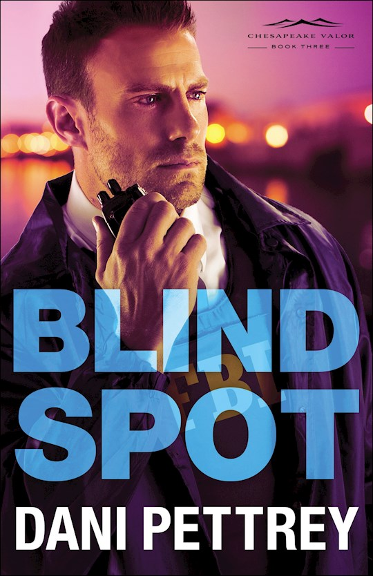 Blind Spot - Chesapeake Valor Series Book 3