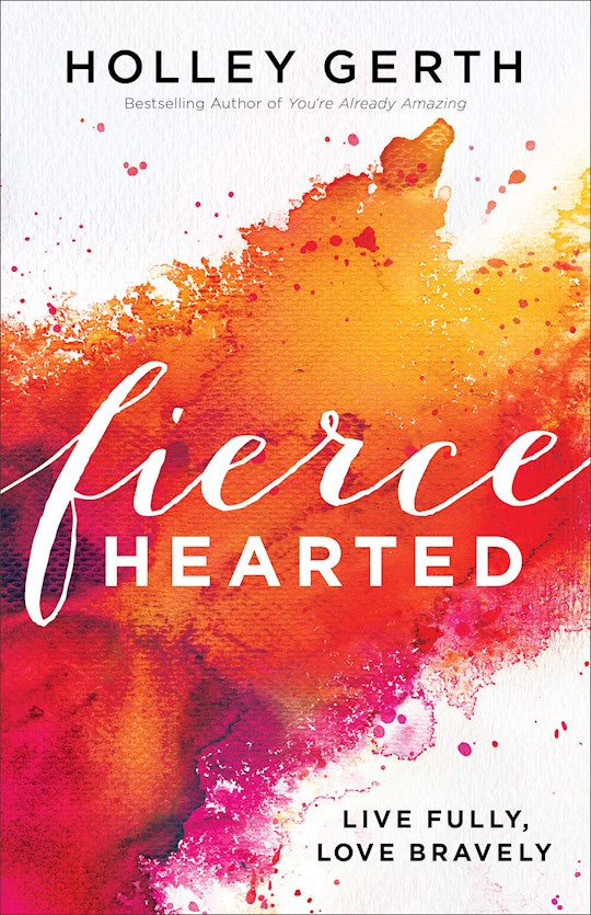 Fierce Hearted