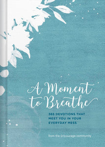 A Moment to Breathe - Hard cover