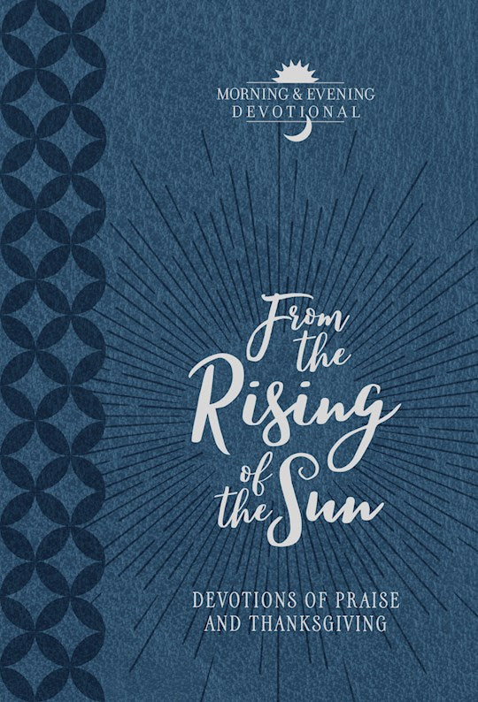 From the Rising of the Sun - Devotions of Praise and Thanksgiving